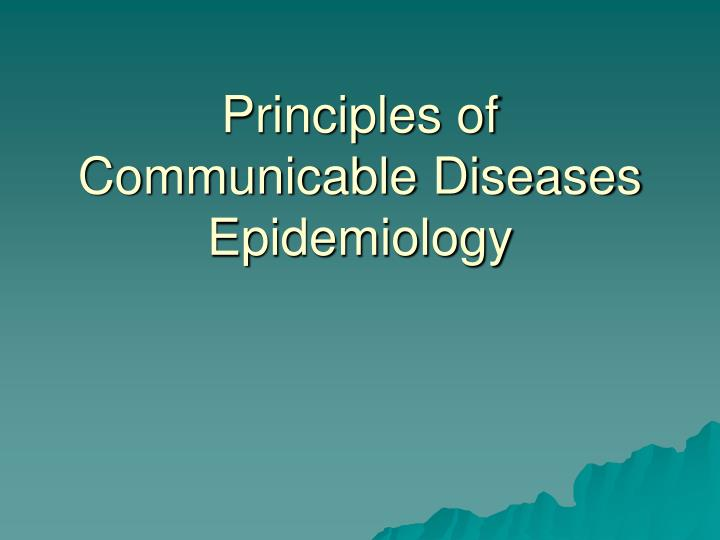 principles of communicable diseases epidemiology n.