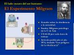 el lado oscuro del ser humano el experimento milgram