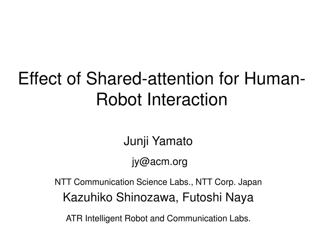 effect of shared attention for human robot interaction l.