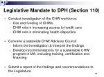 legislative mandate to dph section 110