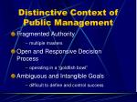 distinctive context of public management