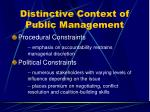 distinctive context of public management21
