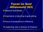 focus on goal attainment q3