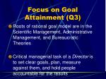 focus on goal attainment q339