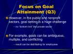 focus on goal attainment q340
