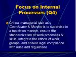 focus on internal processes q444