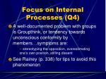 focus on internal processes q449