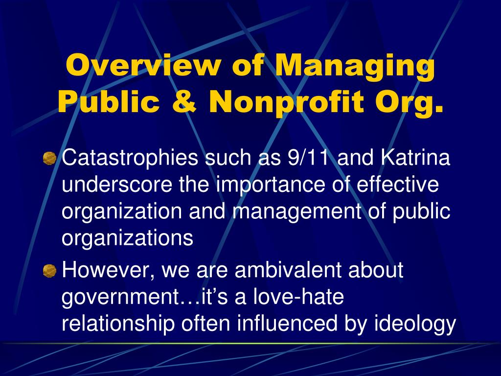 overview of managing public nonprofit org l.