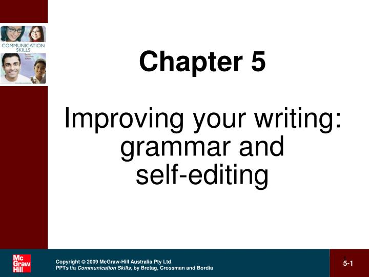 chapter 5 improving your writing grammar and self editing n.