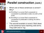 parallel construction cont