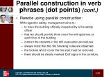 parallel construction in verb phrases dot points cont33