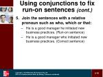 using conjunctions to fix run on sentences cont18