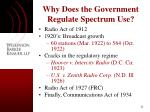 why does the government regulate spectrum use6