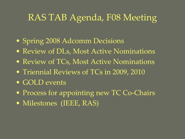 RAS TAB Agenda, F08 Meeting