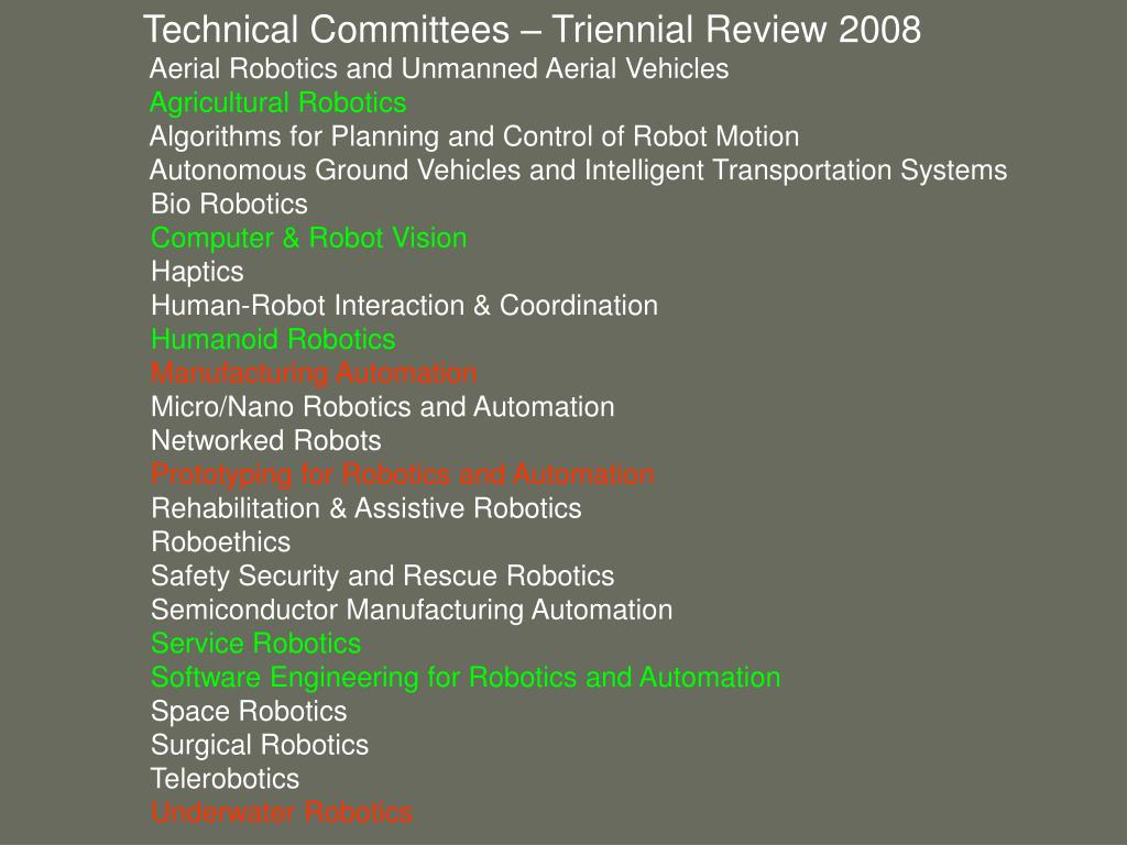 Technical Committees – Triennial Review 2008
