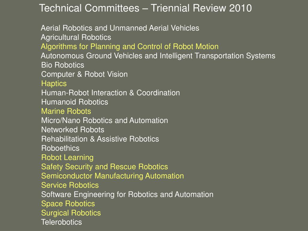 Technical Committees – Triennial Review 2010