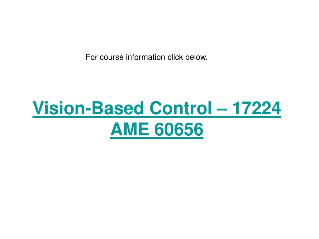 Vision-Based Control – 17224