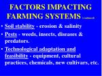 factors impacting farming systems continued