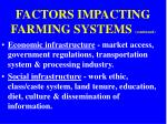 factors impacting farming systems continued11