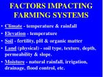factors impacting farming systems