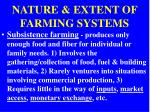 nature extent of farming systems