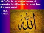 10 who is the original source of authority for muslims what does this word mean