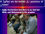 9 what are the beliefs practices of islam10