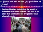 9 what are the beliefs practices of islam13