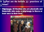 9 what are the beliefs practices of islam14