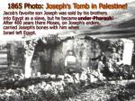 1865 photo joseph s tomb in palestine