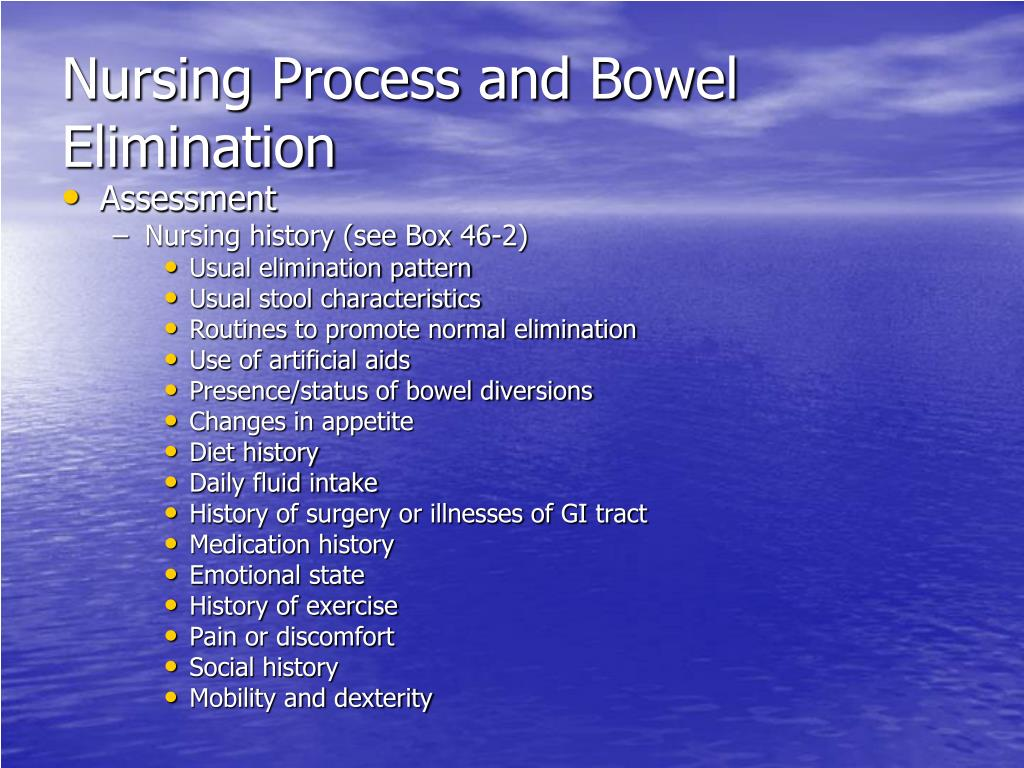Nursing Process and Bowel Elimination