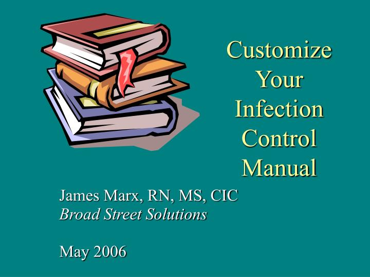 customize your infection control manual n.