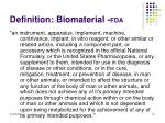 definition biomaterial fda