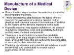 manufacture of a medical device