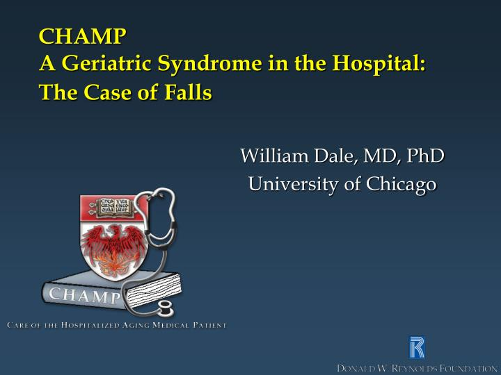 champ a geriatric syndrome in the hospital the case of falls n.
