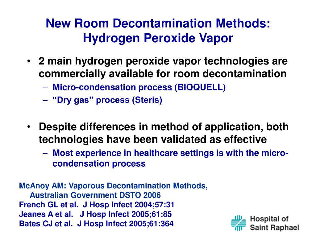 New Room Decontamination Methods: Hydrogen Peroxide Vapor