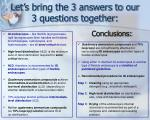 let s bring the 3 answers to our 3 questions together