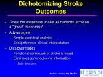 dichotomizing stroke outcomes21