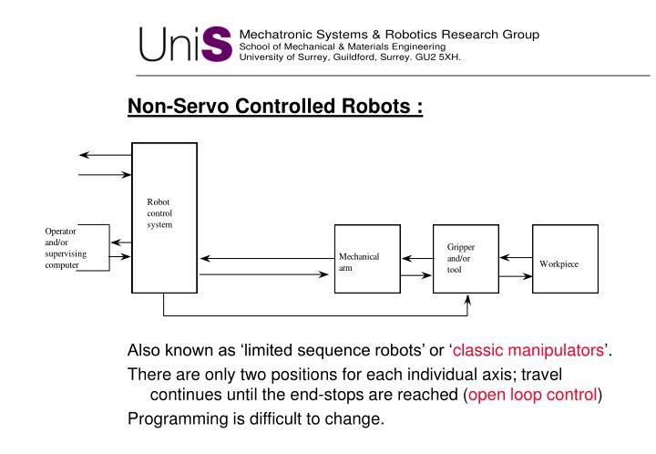 Non-Servo Controlled Robots