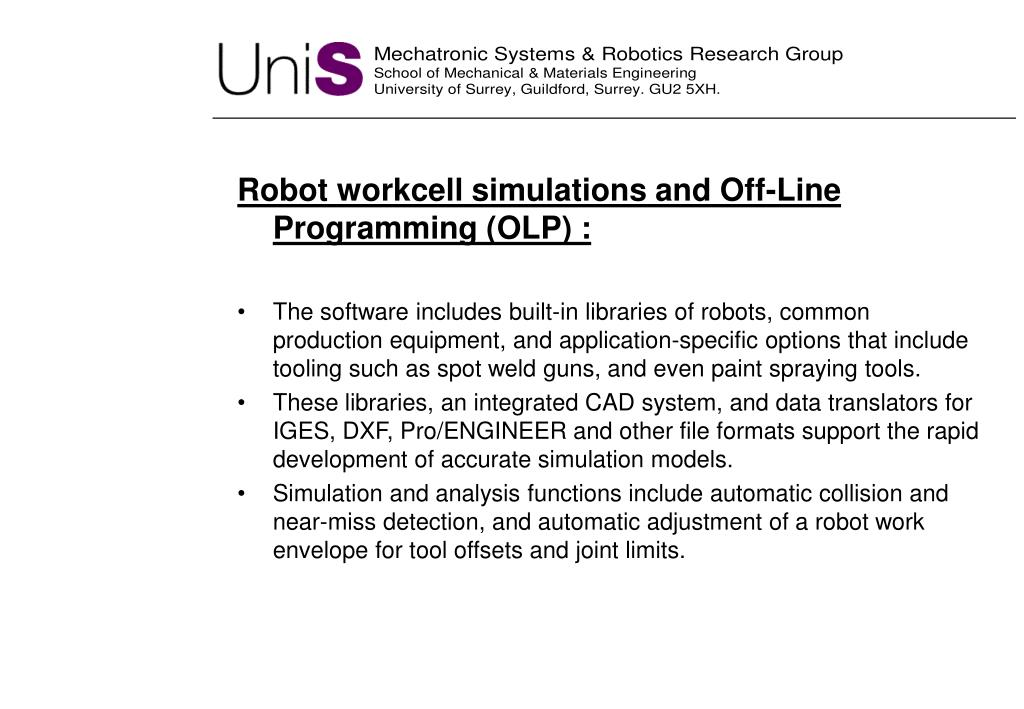 Robot workcell simulations and Off-Line Programming (OLP) :