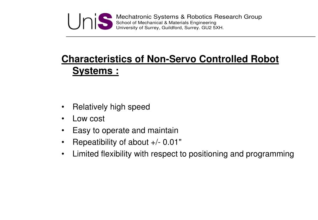Characteristics of Non-Servo Controlled Robot Systems