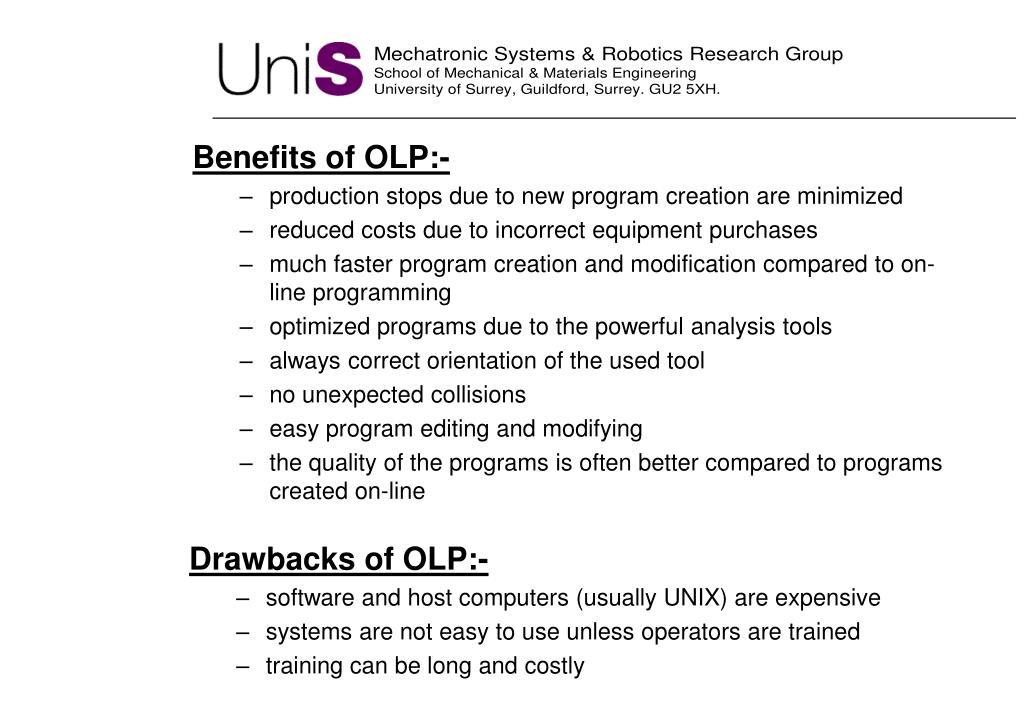 Benefits of OLP:-