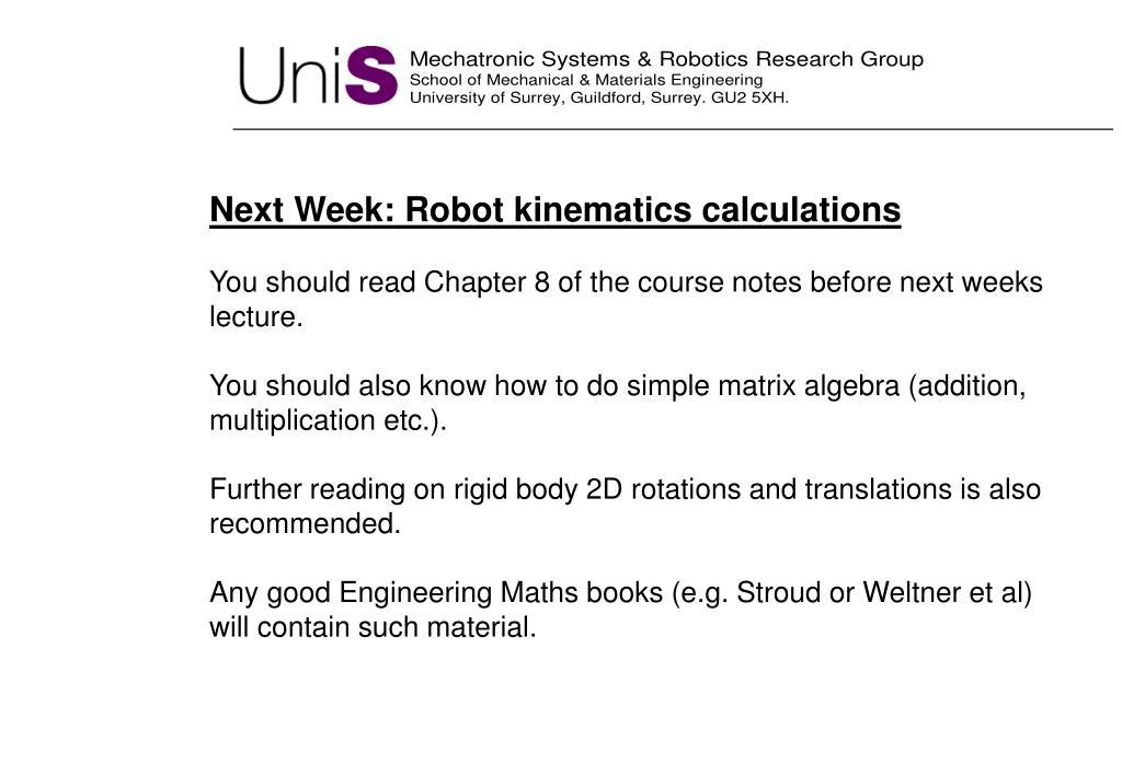 Next Week: Robot kinematics calculations