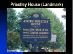 priestley house landmark
