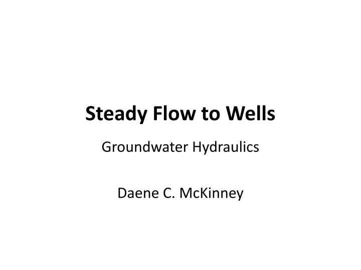 steady flow to wells n.
