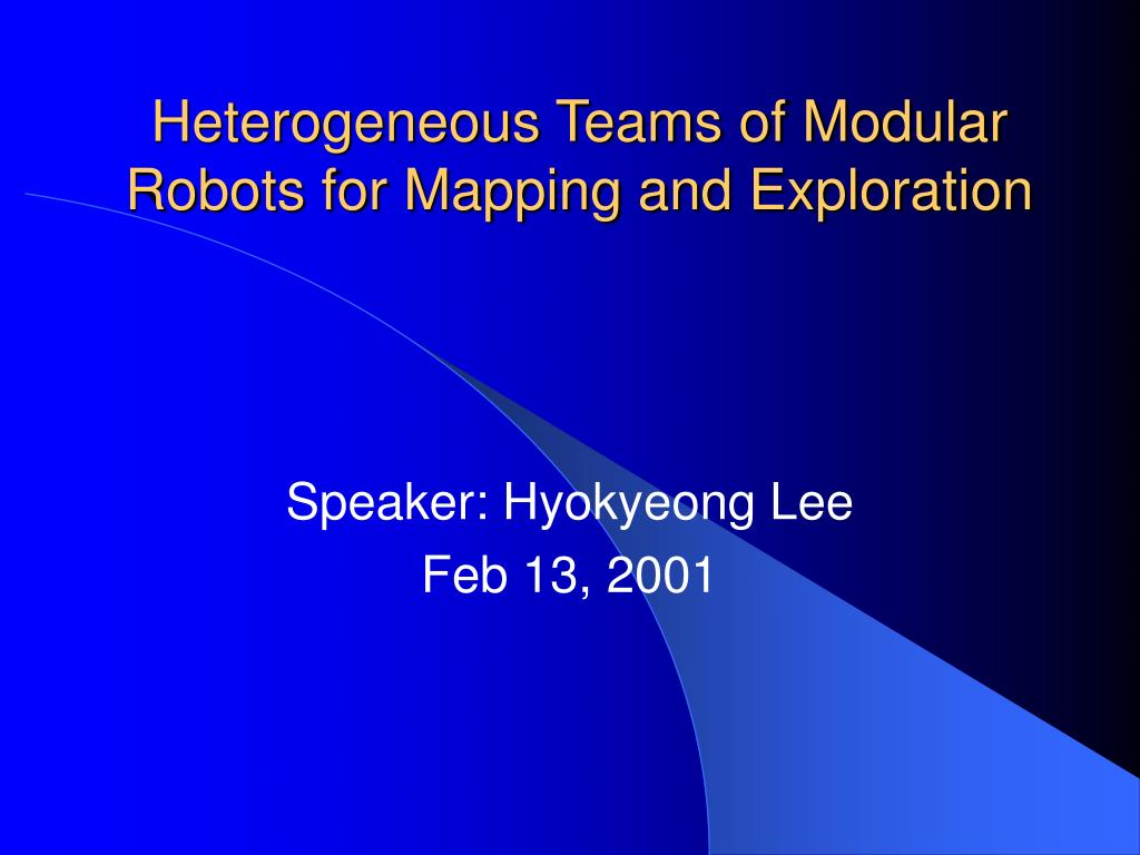 heterogeneous teams of modular robots for mapping and exploration l.