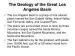 the geology of the great los angeles basin