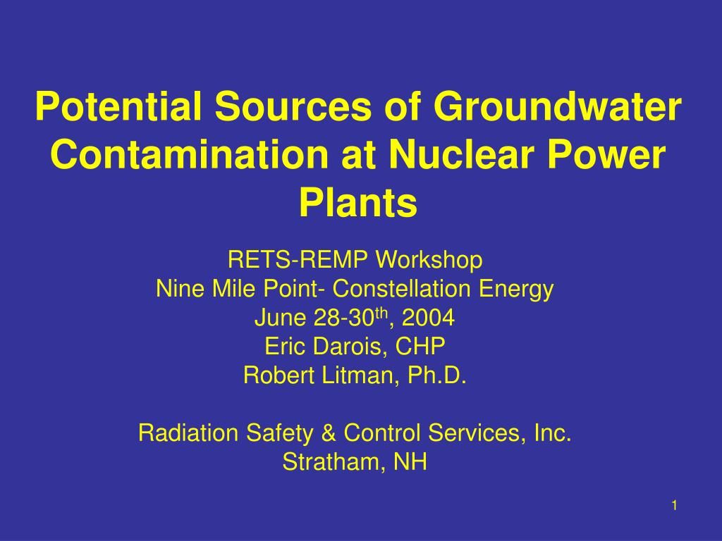 potential sources of groundwater contamination at nuclear power plants l.