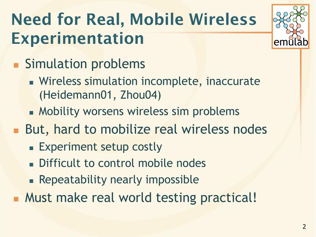 Need for Real, Mobile Wireless Experimentation