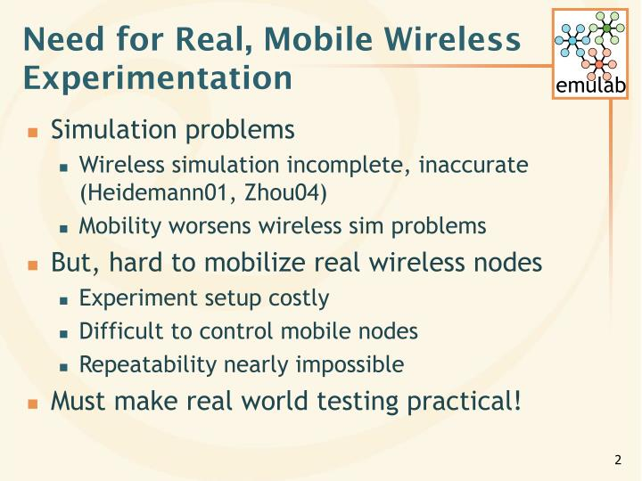 Need for real mobile wireless experimentation